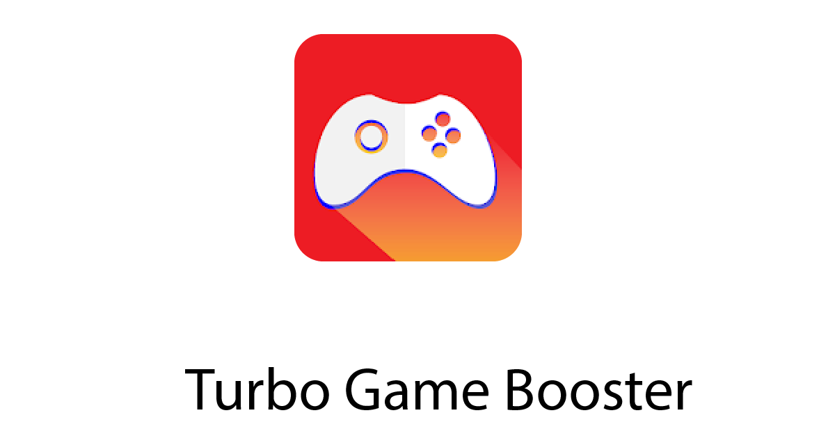 Turbo Game Booster