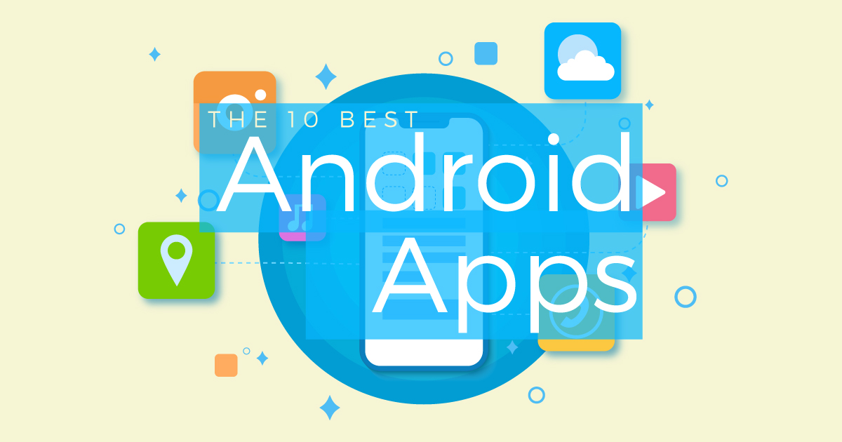 10 best Android apps available in 2020